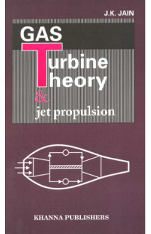 Gas Turbine Theory & Jet Propulsion