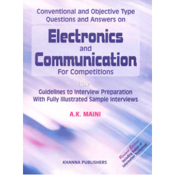 Electronics and Communication (Conventional and Objective Type Questions and Answers)