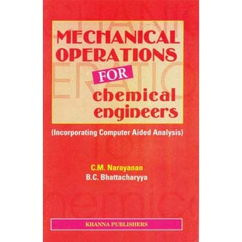 Mechanical Operations for Chemical Engineers (Incorporating Computer Aided Analysis)