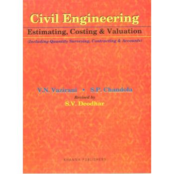 Civil Engineering Estimating, Costing & Valuation