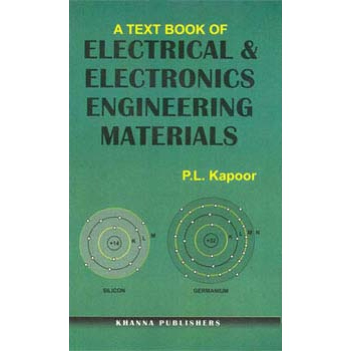 A Text Book of Electrical and Electronics Engineering Materials