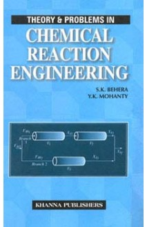 Theory & Problems in Chemical Reaction Engineering