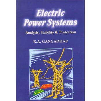Electric Power Systems (Analysis, Stability & Protection)