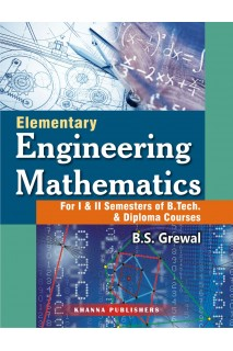 Elementary Engineering Mathematics (For I & II Semesters of B. Tech. & Diploma Courses)