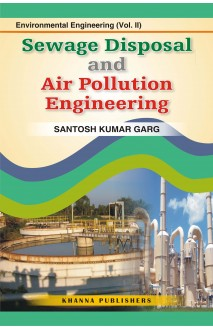 Enviromental Engineering (Vol. II) Sewage Waste Disposal and Air Pollution Engineering