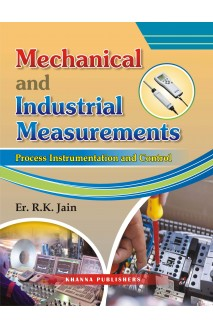 Mechanical and Industrial Measurements ( Process Instrumentation and Control )