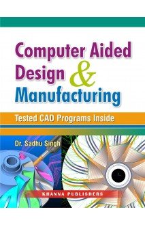 E_Book Computer Aided Design and Manufacturing (Test CAD Programs Inside)