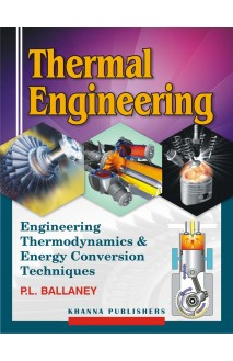 Thermal Engineering (Engineering Thermodynamics & Energy Conversion Techniques)