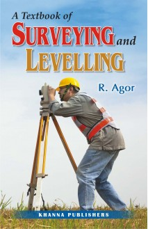 A Textbook of Surveying and Levelling