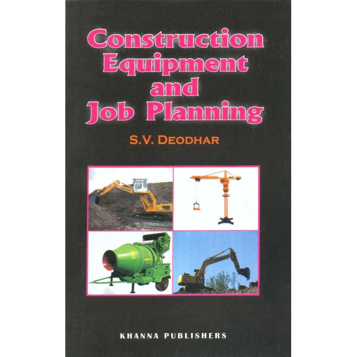 Construction Equipment and Job Planning