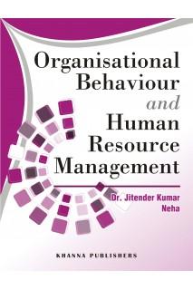 Organisational Behaviour and Human Resource Management