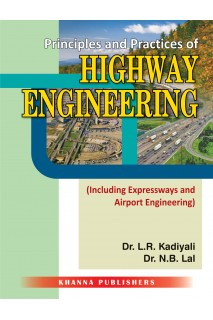 Principles and Practices of Highway Engineering