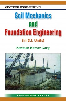 Geotech Engineering Soil Mechanics and Foundation Engineering (In S.I. Units)