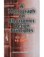 A Monograph on Electronics Design Principles