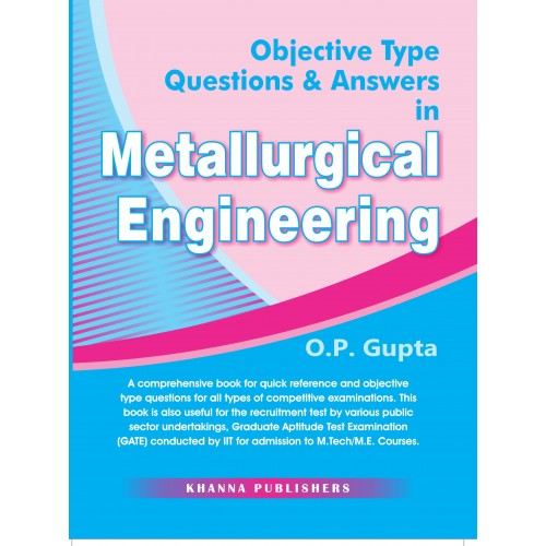 Objective Type Questions & Answers in Metallurgical Engineering