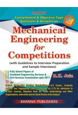 Khanna publishers conventional objective typw questions answers on mechanical engineering for competitions with guidelines to fandeluxe