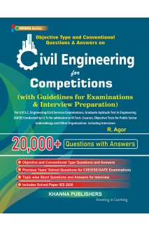 Objective Type and Conventional Questions and Answers on Civil Engineering for All Types of Examinations & Interviews
