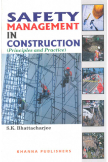 Safety Management in Construction (Principles and Practice)