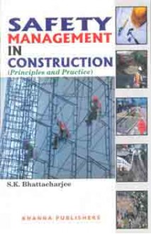E_Book Safety Management in Construction (Principles and Practice)