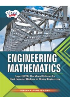 Engineering Mathematics (As Per SBTE, Jharkhand Syllabus for First Year Diploma in Mining Engineering)