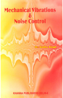Mechanical Vibrations & Noise Control