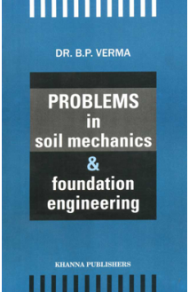 Problems in Soil Mechanics & Foundation Engineering