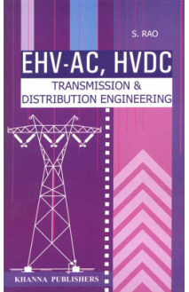 EHV-AC, HVDC Transmission and Distribution Engineering