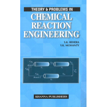 Theory and Problems in Chemical Reaction Engineering