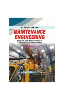 E_Book A Manual on Maintenance Engineering (Repair and Maintenance of Civil Works and Structures)