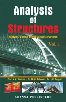 Analysis of Structures Vol-I (Analysis, Design and Details of Structures)