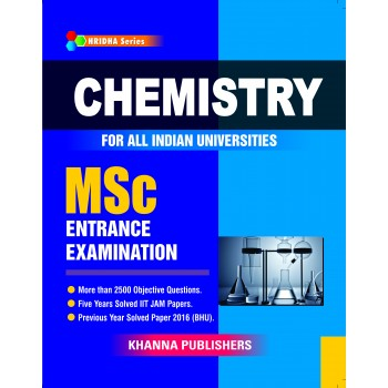 Chemistry (For All Indian Universities MSc Entrance Examination)