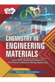 Chemistry of Engineering Materials (As Per SBTE Jharkhand Syllabus for First Year Diploma in Mining Engineering)