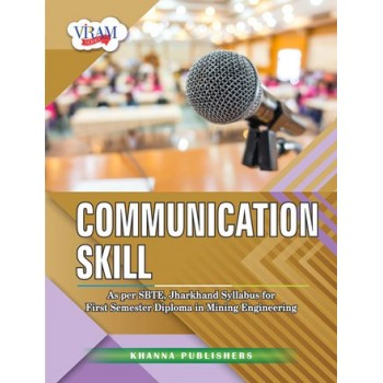 Communication Skills (As Per SBTE, Jharkhand Syllabus for First Year Diploma in Mining Engineering)