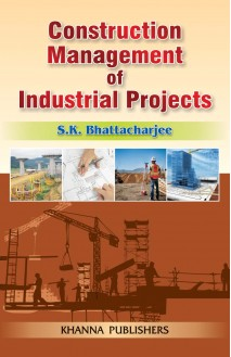 Construction Management of Industrial Projects