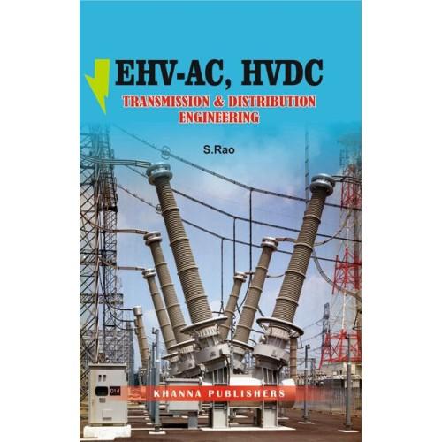 EHV-AC, HVDC TRANSMISSION & DISTRIBUTION ENGINEERING