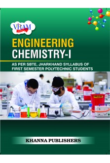 ENGINEERING CHEMISTRY-I (AS PER SBTE, JHARKHAND SYLLABUS OF FIRST SEMESTER POLYTECHNIC STUDENTS)