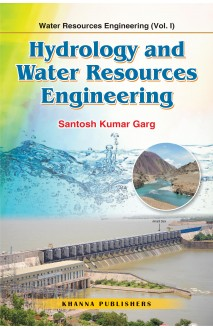 Water Resources Engineering (Vol. I) Hydrology and Water Resources Engineering