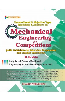 E_Book Conventional & Objective Type Questions & Answers on Mechanical Engineering for Competitions (with Guidelines to Interview Preparation and Sample Interviews)