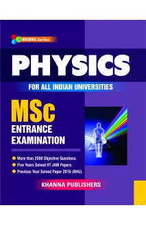 Physics (For All Indian Universities MSc Entrance Examination)