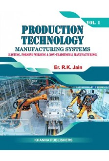 PRODUCTION TECHNOLOGY MANUFACTURING SYSTEMS VOL-I