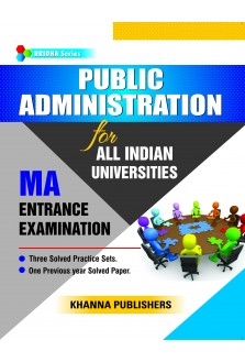 PUBLIC ADMINISTRATION For M.A Entrance Examination