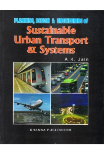 Planning, Design & Engineering of Sustainable Urban Transport & System