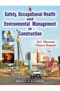 Safety, Occupational Health and Environmental Management in Construction