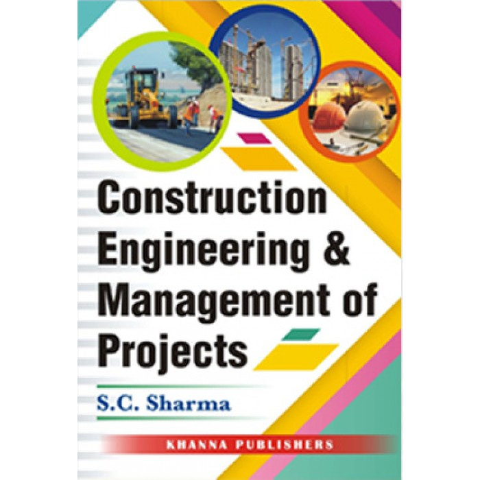 Construction Engineering & Management of Projects