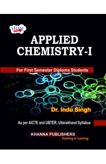 Applied Chemistry - I (as per AICTE and UBTER, Uttarakhand Syllabus)