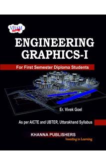 Engineering Graphics - I (as per AICTE and UBTER, Uttarakhand Syllabus)