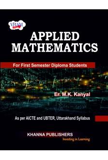 Applied Mathematics (as per AICTE and UBTER, Uttarakhand Syllabus)