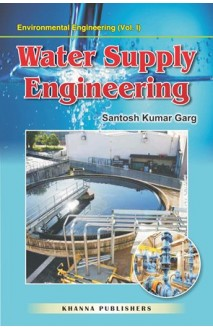 Environmental Engineering (Vol. I) Water Supply Engineering