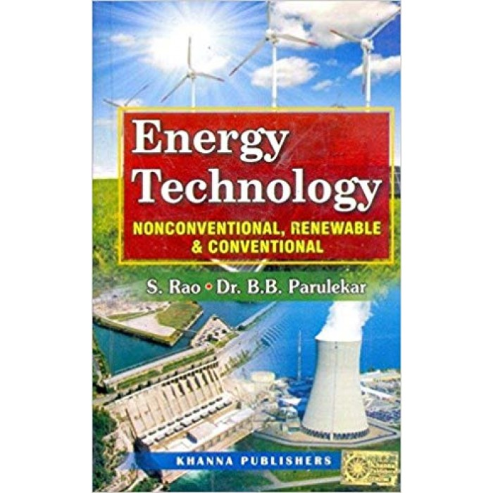 Energy Technology  (Non Conventional, Renewable and Conventional)