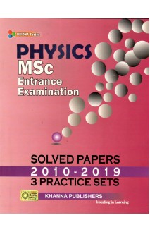 Physics (MSc Entrance Examination Solved Papers)